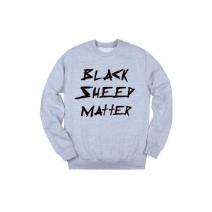 Black Sheep Matter Crewneck